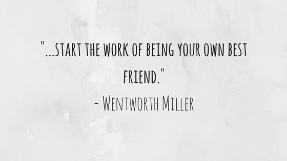start-the-work-of-being-your-best-friend