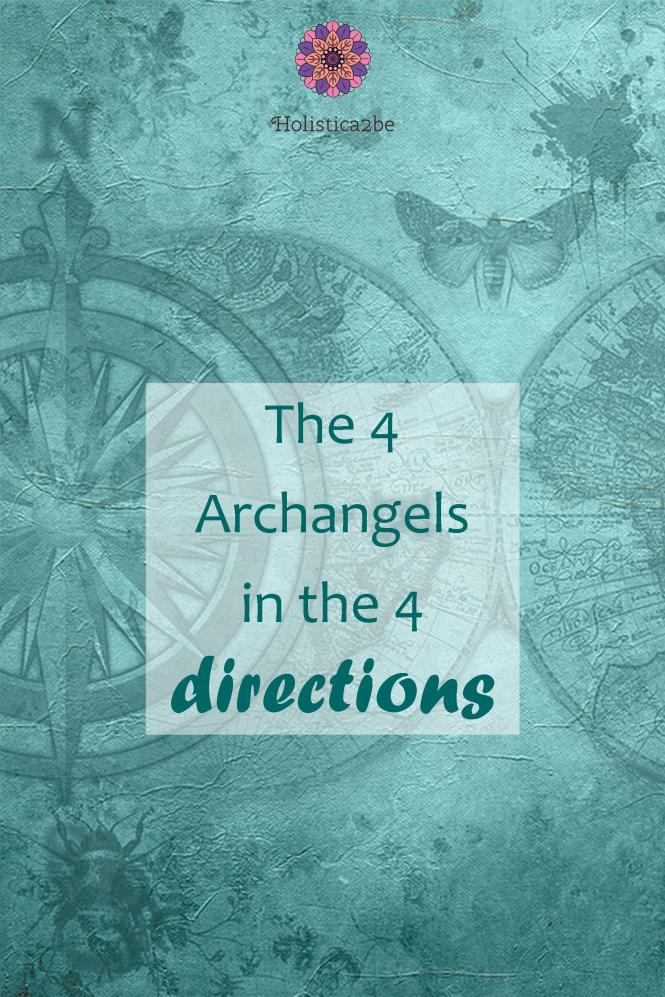 The 4 Archangels in the 4 directions